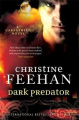 Dark Predator by Christine Feehan (Dark Series, Book 22)