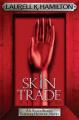 Skin Trade by Laurell K. Hamilton (UK/Australian edition)