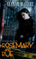 Rosemary and Rue by Seanan McGuire (October Daye, Book 1)