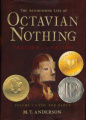 The Astonishing Life of Octavian Nothing: Traitor to the Nation