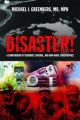 Disaster!: A Compendium of Terrorist, Natural and Man-Made Catastrophes
