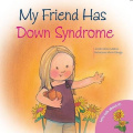 My Friend Has Down's Syndrome (Let's Talk About It!)
