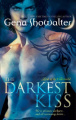 The Darkest Kiss: Bk. 2: Lords of the Underworld Series (Mira Direct and Libraries)