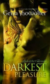 The Darkest Pleasure: Bk. 3: Lords of the Underworld Series (Mira Direct and Libraries)