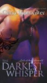 The Darkest Whisper: Bk. 4: Lords of the Underworld Series (Mira Direct and Libraries)