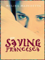 Saving Francesca by Melina Marchetta (US hardback, 2005, Large print)