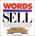Words That Sell: Thesaurus to Help Promote Your Products, Services and Ideas