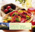 Insalate: Authentic Italian Salads for All Seasons
