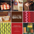 Denyse Schmidt Quilts: 30 Colourful Quilt and Patchwork Projects
