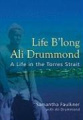Life B'long Ali Drummond: A Life in the Torres Strait