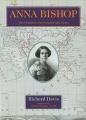 Anna Bishop: Adventures of an Intrepid Prima Donna (BIOGRAPHY)