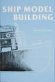 Ship Model Building