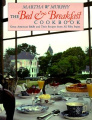 The Bed and Breakfast Cookbook: Great American B&Bs and their Recipes from All Fifty States
