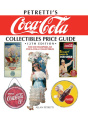 Petretti's Coca-Cola Collectibles Price Guide: The Encyclopedia of Coca-Cola Collectibles (Petretti's Coca-Cola Collectibles Price Guide: The Encyclopedia)
