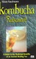 Kombucha: Rediscovered