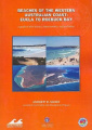 Beaches of the Western Australian Coast - Eucla to Roebuck Bay: A Guide to Their Nature, Characteristics, Surf and Safety