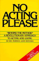 No Acting Please