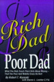 Rich Dad, Poor Dad: What the Rich Teach Their Kids about Money That the Poor and the Middle Class Do Not