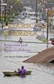 Hurricane Katrina: Response and Responsibilities