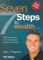Seven Steps to Wealth: All the Things They Don't Tell You About Purchasing an Investment Property