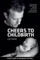 Cheers To Childbirth