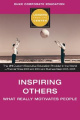 Inspiring Others: What Really Motivates People