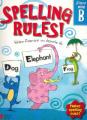 Spelling Rules!: Bk. B: Student (Spelling Rules! S.) Grade 1