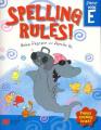 Spelling Rules!: Makes Spelling Stick: Bk. E: Student (Spelling Rules! S.) Grade 4