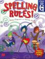 Spelling Rules!: Bk. G: Student (Spelling Rules! S.) Grade 6