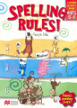 Spelling Rules!: For Spelling Rules! A, B, C