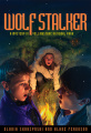 Wolf Stalker: A Mystery in Yellowstone National Park