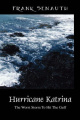 Hurricane Katrina: The Worst Storm to Hit the Gulf