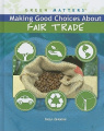 Making Good Choices about Fair Trade
