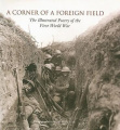 A Corner of a Foreign Field: The Illustrated Poetry of the First World War