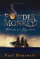 Powder Monkey: Adventures of a Young Sailor
