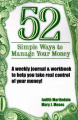 52 Simple Ways to Manage Your Money: A Weekly Journal & Workbook to Help You Take Real Control of Your Money