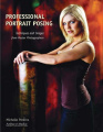 Professional Portrait Posing: Techniques and Images from Master Photographers (Photo Pro Workshop)