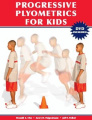 Progressive Plyometrics for Kids with DVD