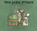 The Jade Stone: A Chinese Folktale