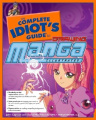 Complete Idiot's Guide to Drawing Manga, Illustrated