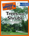 The Complete Idiot's Guide to Trees and Shrubs [With CDROM]