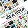 The Web Designer's Idea Book: The Latest Themes, Trends and Styles in Website Design: v. 2