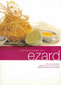 Ezard: Contemporary Australian Food