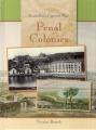 Penal Colonies (Australia's Convict Past)