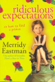 Ridiculous Expectations: Or How to Find a Prince
