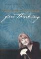 Free Thinking: On Happiness, Emotional Intelligence, Relationships, Power and Spirit