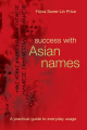 Success with Asian Names: A Practical Guide to Everyday Usage