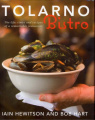 Tolarno Bistro: The Life, Times and Recipes of a Remarkable Restaurant