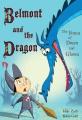 Belmont and the Dragon (Belmont and the Dragon)