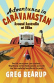 Adventures in Caravanastan: Around Australia at 80ks